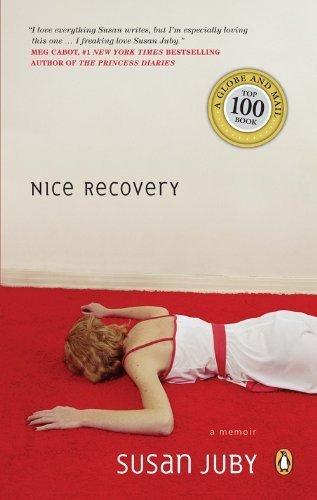 Nice Recovery Susan Juby - Teen Rehab